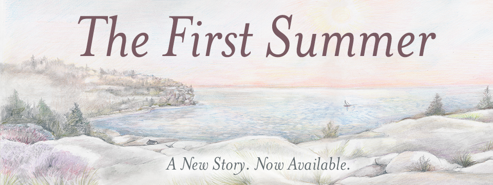 The First Summer. Now Available on Amazon.com